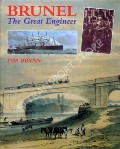 Brunel - The Great Engineer by BRYAN, Tim