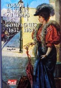 Voyage en Train au temps de Compagnies (1832 - 1937)  by ANGELIER, Maryse