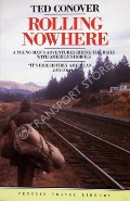 Rolling Nowhere  by CONOVER, Ted