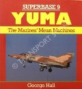 Yuma - The Marines' Mean Machines  by HALL, George