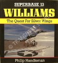 Williams - The Quest For Silver Wings  by HANDLEMAN, Philip