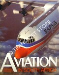 Aviation in South Africa  by POTGIETER, Herman