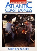 Atlantic Coast Express  by AUSTIN, Stephen