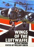 Book cover of Wings of the Luftwaffe  by BROWN, Eric