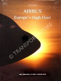 Airbus - Europe's High Flyer by REED, Arthur