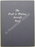 The Pratt & Whitney Aircraft Story  by Pratt & Whitney