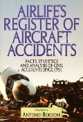 Airlife's Register of Aircraft Accidents  by BORDONI, Antonio