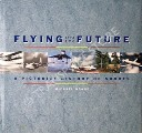 Flying into the Future  by DONNE, Michael