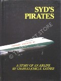 Syd's Pirates  by EATHER, Charles (Chic) E.