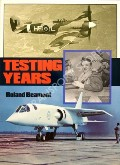 Testing Years  by BEAMONT, Roland