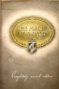 The Magic of a Name  by NOCKOLDS, Harold