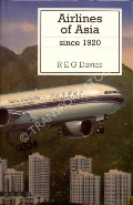 Airlines of Asia since 1920  by DAVIES, R.E.G.