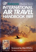 International Air Travel Handbook 1989  by GINSBERG, Malcolm & POMEL, Mark (eds.)