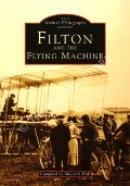 Filton and the Flying Machine  by HALL, Malcolm