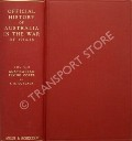 Official History of Australia in the War of 1914-18  by CUTLACK, F.M.