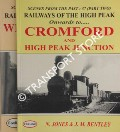 Railways of the High Peak - Whaley Bridge to Friden / Onwards to Cromford and High Peak Junction by JONES, N. & BENTLEY, J.M.