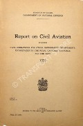 Report on Civil Aviation and Civil Government Air Operations  by Dominion of Canada