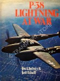 P-38 Lightning at War  by CHRISTY, Joe & ETHELL, Jeff
