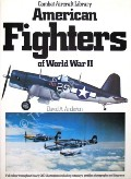 American Fighters of World War II  by ANDERTON, David A.