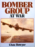 Bomber Group at War  by BOWYER, Chaz