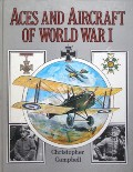 Aces and Aircraft of World War I  by CAMPBELL, Christopher