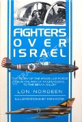 Fighters Over Israel  by NORDEEN, Lon
