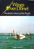 Wings Over Dorset  by DAWSON, Leslie