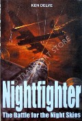 Nightfighter - The Battle for the Night Skies by DELVE, Ken