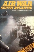 Air War South Atlantic  by ETHELL, Jeffrey & PRICE, Alfred