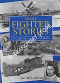 USAAF Fighter Stories  by McLACHLAN, Ian