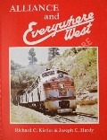 Alliance and Everywhere West  by KISTLER, Richard C. & HARDY, Joseph C.