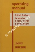 Operating Manual British Railways Locomotives D5176 - D5299 and D7500 - D7677 by Associated Electrical Industries / Sulzer