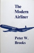 The Modern Airliner  by BROOKS, Peter W.
