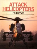 Attack Helicopters  by BEAVER, Paul