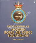 Encyclopaedia of Modern Royal Air Force Squadrons by ASHWORTH, Chris