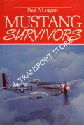 Mustang Survivors  by COGGAN, Paul A.