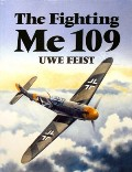 The Fighting Me 109  by FEIST, Uwe