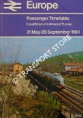 Europe Passenger Timetable: Great Britain - Continent of Europe, 31 May - 26 September 1981 by British Railways
