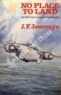 No Place To Land  by JAWORZYN, J.F.