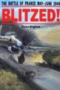 Blitzed! - The Battle of France May - June 1940 by BINGHAM, Victor