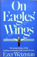 On Eagles' Wings  by WEIZMAN, Ezer