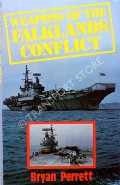 Weapons of the Falklands Conflict  by PERRETT, Bryan
