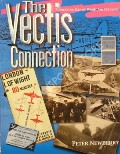 The Vectis Connection - Pioneering Isle of Wight Air Services by NEWBERRY, Peter