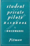 Student and Private Pilot's Handbook by EDWARDS, H.H.
