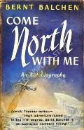 Come North With Me  by BALCHEN, Bernt