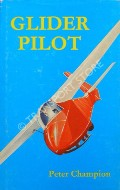 Glider Pilot  by CHAMPION, Peter