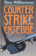 Counter Strike Entebbe  by WILLIAMSON, Tony