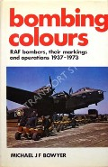 Bombing Colours  by BOWYER, Michael J.F.