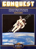 Conquest - A History of Space Achievements from Science Fiction to the Shuttle by BAKER, David