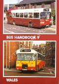 Bus Handbook 9 - Wales by POTTER, Bill & DONATI, David (ed.)
